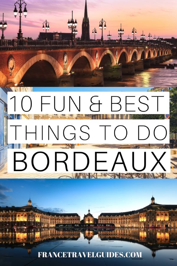 Things to do in Bordeaux, France