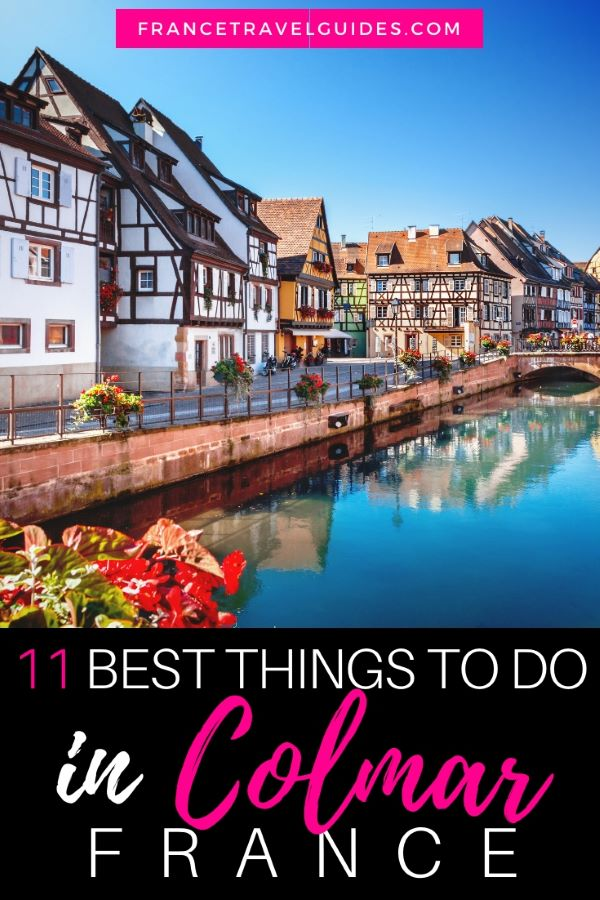 11 Things to do in Colmar, France