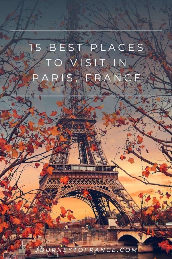 15 BEST PLACES IN PARIS, FRANCE