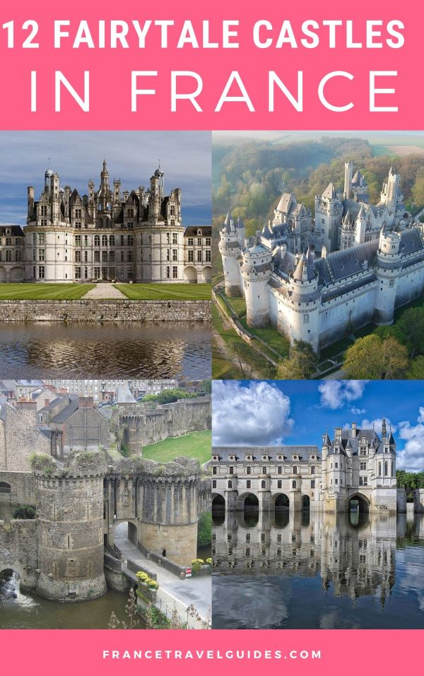 12 Best Castles In France That You Must Visit