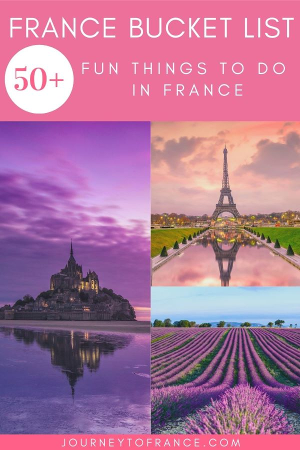FRANCE BUCKET LIST: FUN THINGS TO DO IN FRANCE
