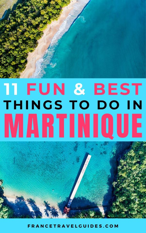 11 BEST THINGS TO DO IN MARTINIQUE
